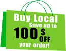Shop Local and save up to $100 off your order