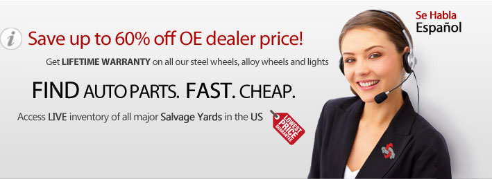 Save up to 60% off OE dealers price. Get lifetime warranty on all our steel wheels, alloy wheels and lights