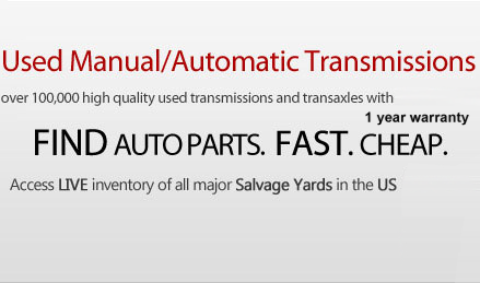 Used manual/automatic transmissions. Over 100,000 high quality used transmissions and transaxles with 1-year warranty